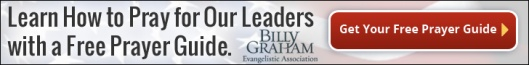 BGEA-Pray-for-our-leaders-728x90-2-26-2013
